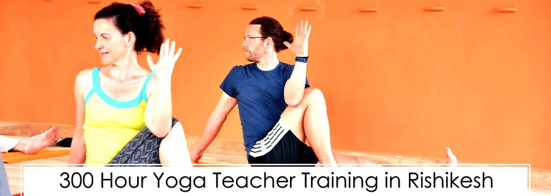 300 hour Yoga Teacher Training Rishikesh