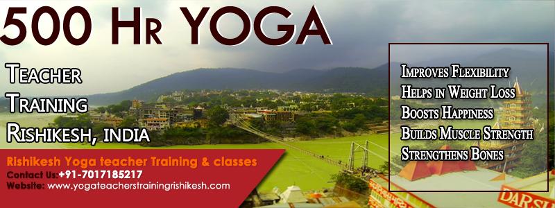 Full detail of 500 hour Yoga Teacher Training in Rishikesh ( Courses & Syllabus Detail )