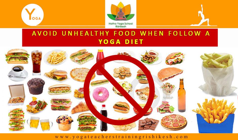 Avoid Unhealthy Food When follow a Yoga Diet