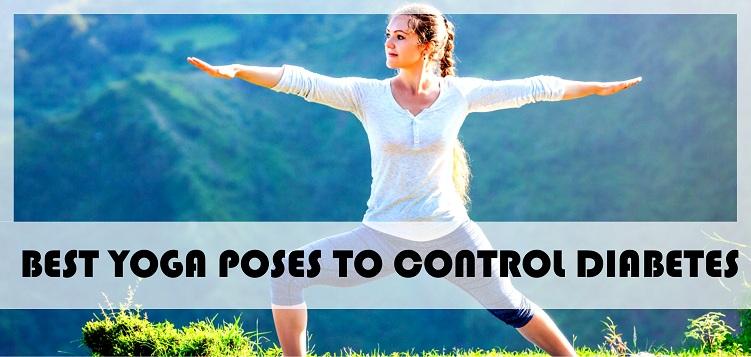 best yoga poses to keep diabeties under control