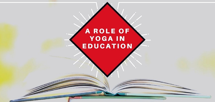 A Role Of Yoga In Education