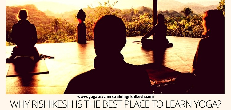 Why Rishikesh is the best place to learn yoga
