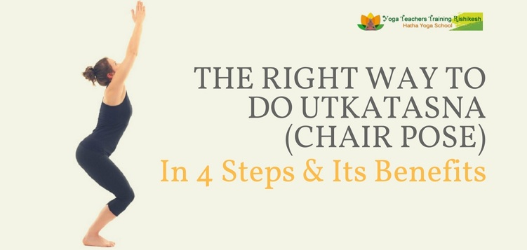 The right way to do utkatasna (chair pose)In 4 Steps & Its Benefits