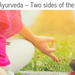 Yoga and Ayurveda – Two sides of the same coin
