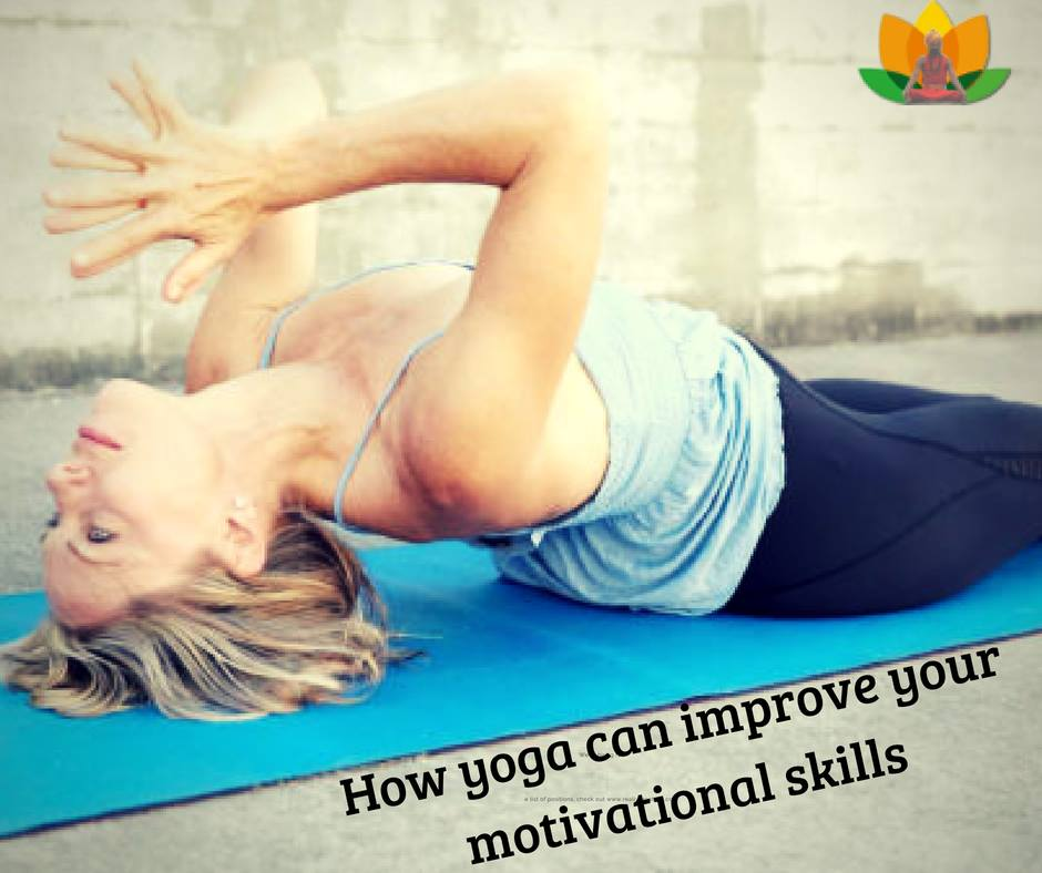 how yoga can improve your motivational skills