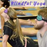What is blindfold yoga?