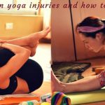 Most common yoga injuries and how to avoid them